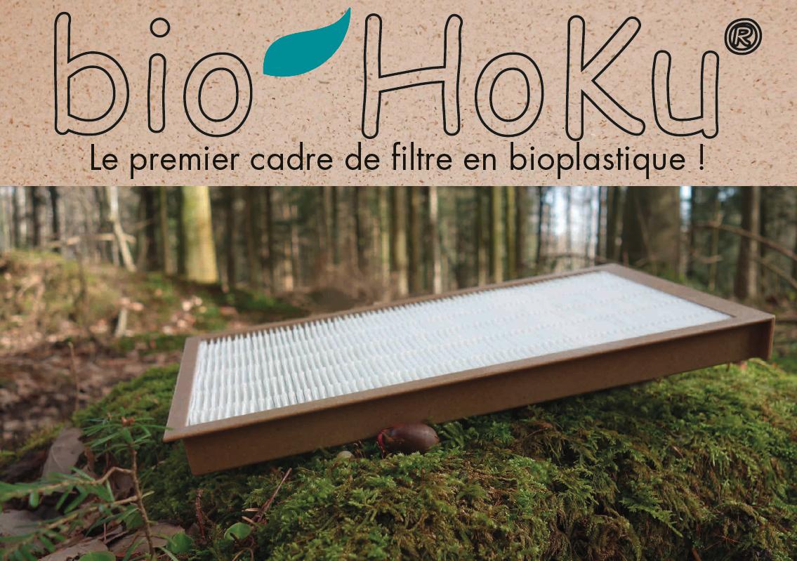bio HoKu® le premier cadre de filtre en bioplastique